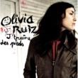 Olivia Ruiz J'Traîne Des Pieds