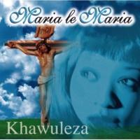 Maria Le Maria Koloi Ya Elia