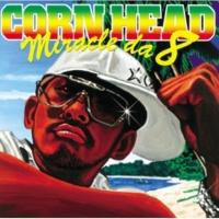 CORN HEAD/MEGUMI め組のひと(featuring MEGUMI)