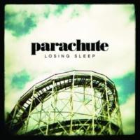 Parachute Losing Sleep [Japan Version]