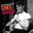 チェット・ベイカー The Very Best Of Jazz - Chet Baker