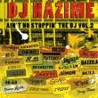 DJ HAZIME AIN'T NO STOPPIN' THE DJ VOL.2
