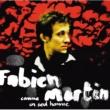 Fabien Martin Comme Un Seul Homme
