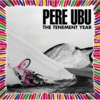 Pere Ubu Say Goodbye