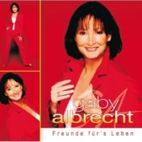 Gaby Albrecht Freunde für's Leben