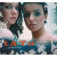 t.A.T.u. GOMENASAI [Album Version]