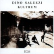 Dino Saluzzi DINO SALUZZI/KULTRUM