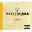 イールズ Meet The EELS: Essential EELS 1996-2006 Vol. 1
