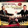 Ernst Hutter & Die Egerländer Musikanten 50 Jahre - Ernst Mosch - Seine Musik Lebt Weiter