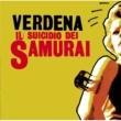 Verdena Il suicidio dei Samurai