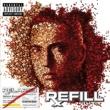 Eminem Relapse: Refill