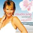 Claudia Jung Sommerwein - Meine schönsten Sommersongs