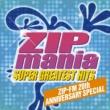 リッキー・リー ZIP MANIA SUPER GREATEST HITS - ZIP-FM 20th ANNIVERSARY SPECIAL