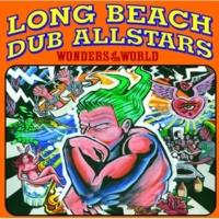 Long Beach Dub Allstars Wonders Of The World