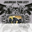 Thin Lizzy Jailbreak [Deluxe Edition]