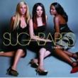 Sugababes SUGABABES/TALLER IN [Non EU version]