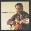 Muddy Waters The Anthology [Chunky Repackaged]