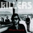 The Killers When You  Were Young [Int'l ECD Maxi]