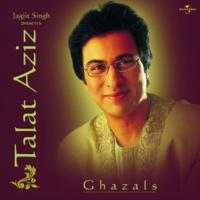 Talat Aziz Chahenge Tujhe Par Kabhi [Album Version]