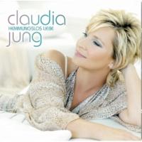 Claudia Jung Frage niemals