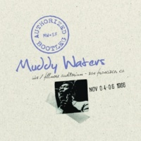Muddy Waters Got My Mojo Working [Live/Fillmore 11/05/1966]