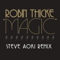 ロビン・シック Magic [Steve Aoki Remix]