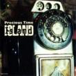 ISLAND Precious Time