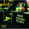 ニュー・ファウンド・グローリー Coming Home [International Version]