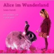 Lewis Carroll Alice im Wunderland