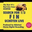 有頂天 SEARCH FOR 1/3 FIN UCHOTEN LIVE