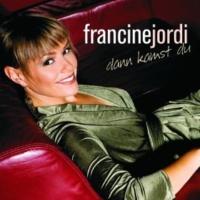 Francine Jordi Ich komm zurück