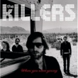 The Killers When You  Were Young [Int'l 2 trk single]
