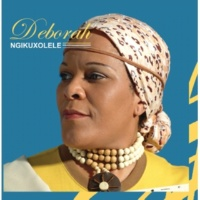 Deborah Ngophumula Kuwe [Album Version]