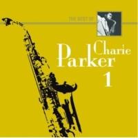 Charlie Parker The Best Of Charlie Parker 1