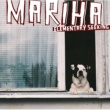 Mariha It Hurts [Album Version]