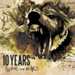 10 YEARS Feeding The Wolves [Deluxe Version]