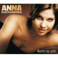 Anna-Katharina Kann es sein