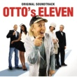 Various Artists O.S.T. - Otto's Eleven