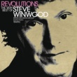 Steve Winwood Revolutions: The Very Best Of Steve Winwood [Deluxe]