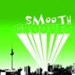 ヴァリアス・アーティスト Smooth Grooves