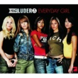 Preluders Everyday Girl [Single Version]