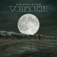 Wolfmother New Moon Rising