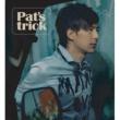 """Jian Hong Deng """"Pat's Trick"""""""