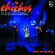 Los Chichos ... Y Esto Es Lo Que Hay [Live - Remastered]