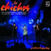 Los Chichos Sea Como Sea [Live - Remastered]