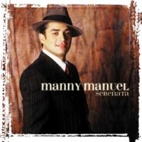 Manny Manuel Y [Album Version]