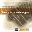 ヴァリアス・アーティスト Greatest Tangos Y Milongas From Argentina To The World