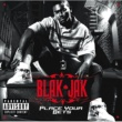 Blak Jak Place Your Bets [Explicit Version]