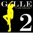 GILLE I AM GILLE.2