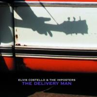エルヴィス・コステロ&ジ・インポスターズ The Delivery Man